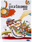 The Luca Colombo Band: Sunderland (Book/CD)