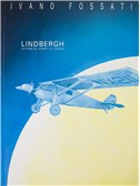 Ivano Fossati: Lindbergh - Lettere Da Sopra La Pioggia
