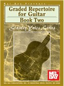 Stanley Yates: Graded Repertoire for Guitar, Book Two