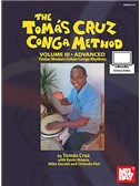 Tomas Cruz Conga Method: Volume 3 - Advanced (Book/Online Audio)