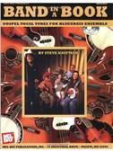 Band in a Book: Gospel Vocal Tunes for Bluegrass Ensemble