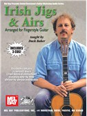 Irish Jigs And Airs - Arranged For Fingerstyle Guitar
