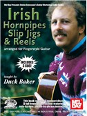 Duck Baker: Irish Hornpipes, Slip Jigs And Reels