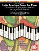 Latin American Songs for the Piano