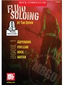 Tim Quinn: MBGU Rock Curriculum - Fluid Soloing (Book 1) (Book/Online Audio)
