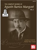 The Complete Works Of Agustin Barrios Mangore: Vol. 2 (Book/Online Audio). Guitar Sheet Music, Downloads