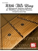 With This Ring: A Hammered Dulcimer Collection