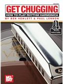 Ben Hewlett/Paul Lennon: Get Chugging - How To Play Rhythm Harmonica (Book/Online Audio)