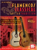 Flamenco Classical Guitar Tradition. Sheet Music