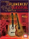 Flamenco Classical Guitar Tradition. Sheet Music