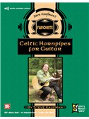 Steve Kaufman's Favorite Celtic Hornpipes for Guitar