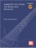 Symmetric Solutions - The Whole Tone Workbook (Book/CD)