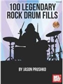 Jason Prushko: 100 Legendary Rock Drum Fills (Book/Online Audio)