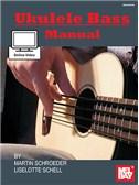 Martin Schroeder/Liselotte Schell: Ukulele Bass Manual (Book/Online Video)