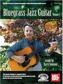 Barry Solomon: Bluegrass Jazz Guitar - Volume 1 (Book/3 CDs)