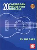 Joe Carr: 20 Caribbean Pieces For Ukulele (Book/CD)