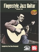 Ton Van Bergeyk: Fingerstyle Jazz Guitar - Volume 2 (Book/3 CDs)