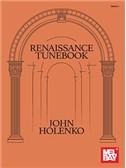 John Holenko: Renaissance Tunebook