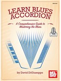 David DiGiuseppe: Learn Blues Accordion (Book/Online Audio)