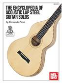 Fernando Perez: The Encyclopedia Of Acoustic Lap Steel Guitar Solos (Book/Online Audio)