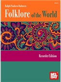 Ralph Paulsen-Bahnsen: Folklore Of The World - Recorder Edition