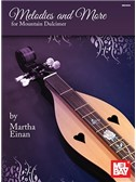 Martha Einan: Melodies And More For Mountain Dulcimer