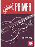 Mel Bay: Guitar Primer (Book/Online Audio)