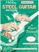 Roger Filiberto: The Mel Bay Complete Steel Guitar Method