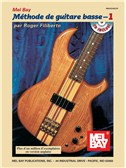 Electric Bass Method Volume 1, French Edition