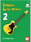 William Bay: Children's Guitar Method - Volume 2 (Book/Online Video)