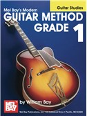 William Bay: Modern Guitar Method Grade 1 (Guitar Studies)
