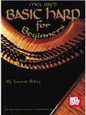 Laurie Riley: Basic Harp for Beginners
