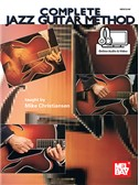 Mike Christiansen: Complete Jazz Guitar Method (Book/Online Audio)
