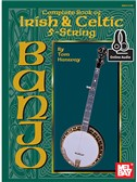 Tom Hanway: Complete Book Of Irish & Celtic 5-String Banjo (Book/Online Audio)