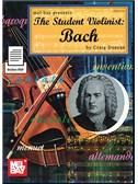 Craig Duncan: The Student Violinist - Bach (Book/Online PDF)
