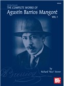 Complete Works of Agustin Barrios Mangore for Guitar Vol. 1. Sheet Music