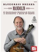 Dix Bruce: Bluegrass Breaks - Mandolin (Book/Online Audio)