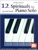 12 Spirituals for Piano Solo