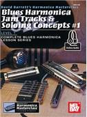 David Barrett: Blues Harmonica Jam Tracks And Soloing Concepts #1 (Book/Online Audio)