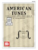 Craig Duncan: American Fiddle Tunes For Solo And Ensemble - Violin 1 and 2 (Book/Online PDF Supplement)