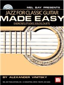 Alexander Vinitsky: Jazz for Classic Guitar Made Easy