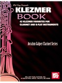 Klezmer Book: 42 Klezmer Favourites For Clarinet And B-Flat Instruments