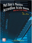 Gary Dahl: Mel Bay's Master Accordion Scale Book