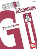 Gary Dahl: Getting Into Accordion (Book/Online Audio)