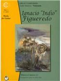 Ignacio Figueredo: Works For Guitar - Volume 1