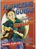 Flatpicking Guitar for the Complete Ignoramus