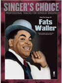 Singer's Choice: Sing The Songs Of Fats Waller (Book/CD)