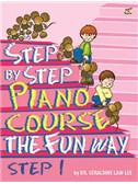 Geraldine Law-Lee: Step By Step Piano Course The Fun Way - Step 1
