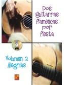 Dos Guitarras Por Fiesta - Alegrias (Libro/CD)