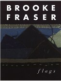 Brooke Fraser: Flags